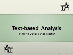 Text-based Analysis  Finding Details that Matter