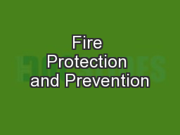 Fire Protection and Prevention PowerPoint PPT Presentation