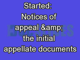 Getting Started:  Notices of appeal & the initial appellate documents