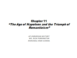 """Chapter 11 """"The Age of Napoleon and the Triumph of Romanticism"""""""