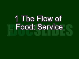 1 The Flow of Food: Service