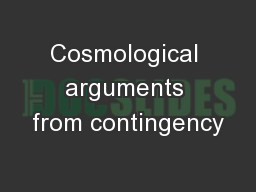 Cosmological arguments from contingency