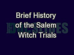 Brief History of the Salem Witch Trials