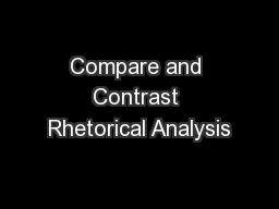 Compare and Contrast Rhetorical Analysis