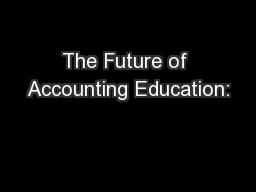The Future of Accounting Education: