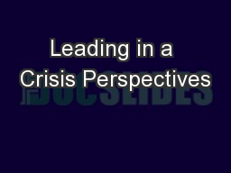 Leading in a Crisis Perspectives