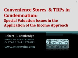 Convenience Stores  & TRPs in Condemnation:
