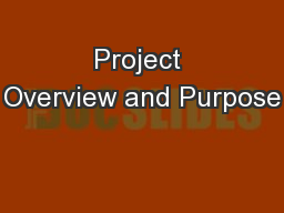 Project Overview and Purpose