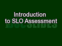 Introduction to SLO Assessment