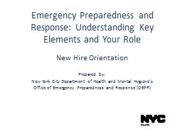 Emergency Preparedness and Response: Understanding Key Elements and Your Role PowerPoint PPT Presentation