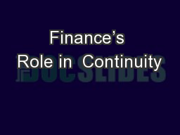 Finance�s Role in  Continuity
