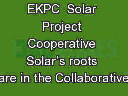 EKPC  Solar Project Cooperative Solar's roots are in the Collaborative