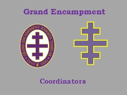 Grand Encampment Coordinators