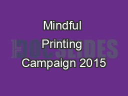 Mindful Printing Campaign 2015