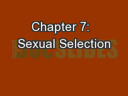 Chapter 7:  Sexual Selection