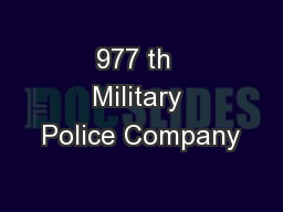 977 th  Military Police Company