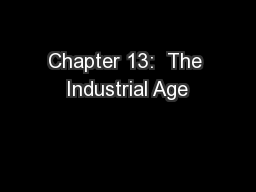 Chapter 13:  The Industrial Age