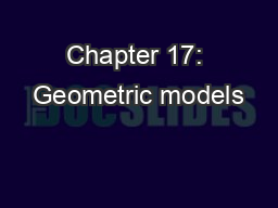 Chapter 17: Geometric models