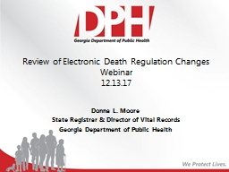Review of Electronic Death Regulation Changes