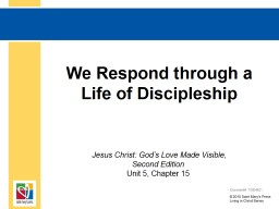We Respond through a Life of Discipleship PowerPoint PPT Presentation