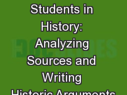 Engaging Students in History: Analyzing Sources and Writing Historic Arguments