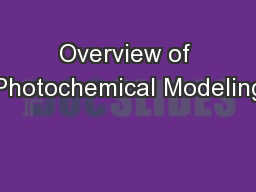 Overview of Photochemical Modeling