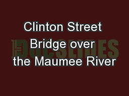 Clinton Street Bridge over the Maumee River