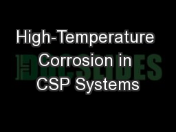High-Temperature Corrosion in CSP Systems PowerPoint PPT Presentation