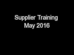 Supplier Training May 2016