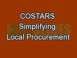 COSTARS Simplifying Local Procurement