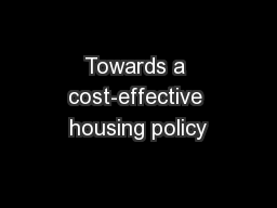 Towards a cost-effective housing policy