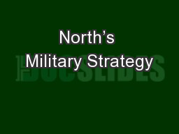 North's Military Strategy