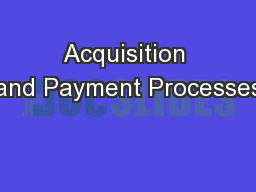 Acquisition and Payment Processes