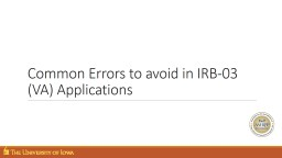Common Errors to avoid in IRB-03 (VA) Applications