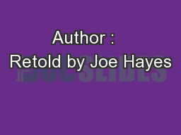 Author :   Retold by Joe Hayes