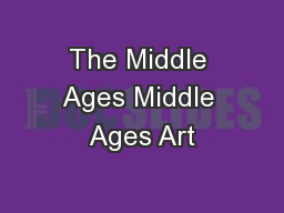 The Middle Ages Middle Ages Art