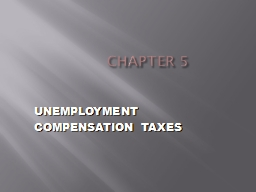 CHAPTER 5  UNEMPLOYMENT COMPENSATION TAXES
