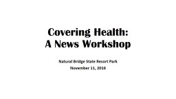 Covering Health: A News Workshop