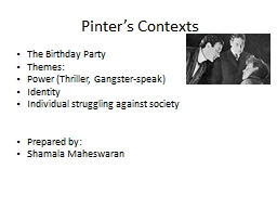 Pinter's Contexts  The Birthday Party