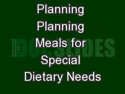 Menu Planning Planning Meals for Special Dietary Needs