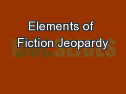 Elements of Fiction Jeopardy