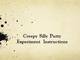 Creepy Silly Putty Experiment Instructions