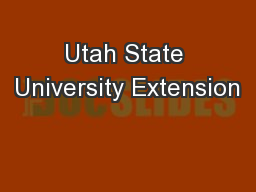 Utah State University Extension PowerPoint PPT Presentation