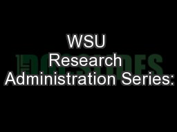 WSU Research Administration Series: