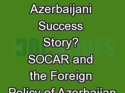 An Azerbaijani Success Story? SOCAR and the Foreign Policy of Azerbaijan