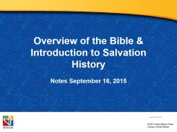 Overview of the Bible & Introduction to Salvation History