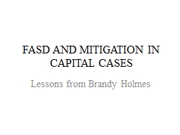 FASD AND MITIGATION IN CAPITAL CASES