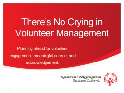 There's No Crying in Volunteer Management