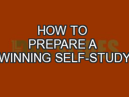 HOW TO PREPARE A WINNING SELF-STUDY