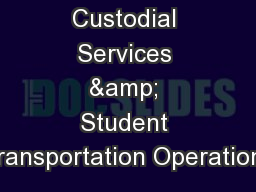 Custodial Services & Student Transportation Operations